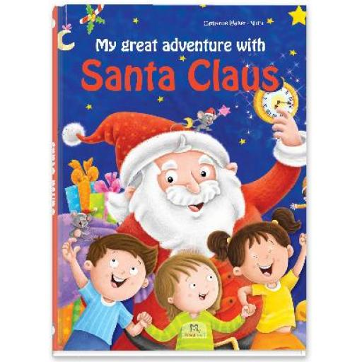My Great Adventure with Santa Claus